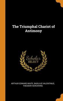 The Triumphal Chariot of Antimony-Waite Arthur Edward