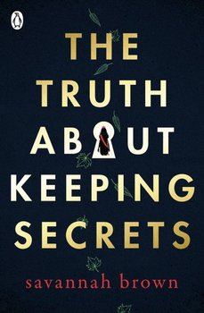 The Truth About Keeping Secrets-Opracowanie zbiorowe