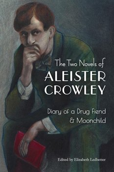 The Two Novels of Aleister Crowley-Crowley Aleister