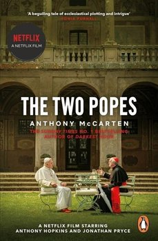 The Two Popes - McCarten Anthony