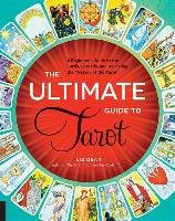 The Ultimate Guide to Tarot-Dean Liz