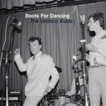 The Undisco Kidds-Boots for Dancing