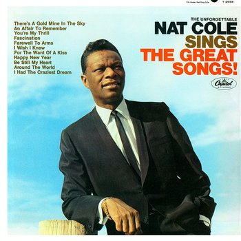The Unforgettable Nat King Cole Sings The Great Songs-Nat King Cole