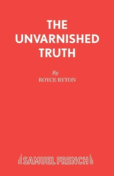 The Unvarnished Truth - Ryton Royce