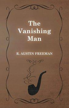 The Vanishing Man-Freeman R. Austin