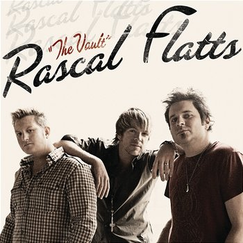 The Vault - Rascal Flatts