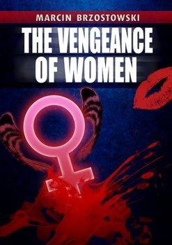 The vengeance of Women-Brzostowski Marcin