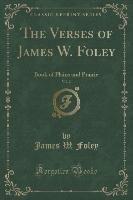 The Verses of James W. Foley, Vol. 2
