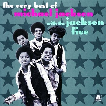 The Very Best Of Michael Jackson With The Jackson 5-Michael Jackson, Jackson 5