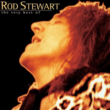 The Very Best Of Rod Stewart - Rod Stewart