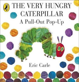 The Very Hungry Caterpillar: A Pull-out Pop-up-Carle Eric