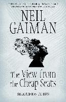 The View from the Cheap Seats - Gaiman Neil