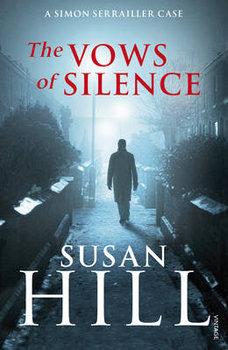 The Vows of Silence: Simon Serrailler Book 4-Hill Susan