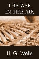 The War in the Air - Wells H. G.