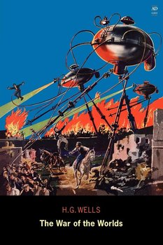 The War of the Worlds (Ad Classic)-Wells H. G.
