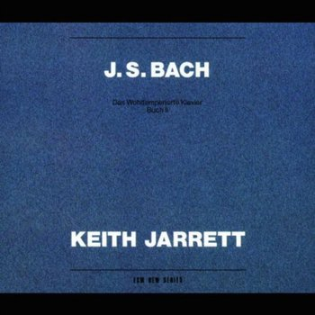 The Well Tempered Clavier, Book 2 - Jarrett Keith