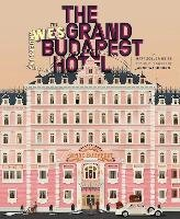 The Wes Anderson Collection: The Grand Budapest Hotel-Seitz Matt Zoller