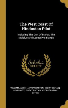 The West Coast Of Hindustan Pilot-William James Lloyd Wharton