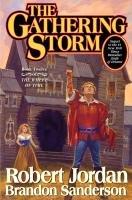 The Wheel of Time 12. Gathering Storm-Jordan Robert, Sanderson Brandon