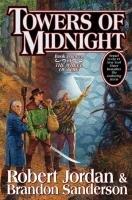 The Wheel of Time 13. Towers of Midnight-Jordan Robert, Sanderson Brandon