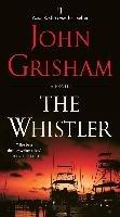 The Whistler-Grisham John