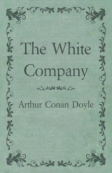 The White Company-Doyle Arthur Conan