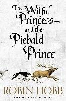 The Wilful Princess and the Piebald Prince-Hobb Robin