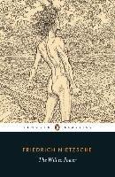 The Will to Power-Nietzsche Friedrich