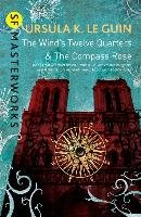 The Wind's Twelve Quarters and the Compass Rose-Guin Ursula K.