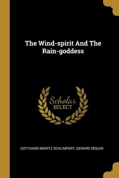 The Wind-spirit And The Rain-goddess - Schlimpert Gotthard Moritz