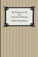 Counsels and Maxims (The Essays of Arthur Schopenhauer) Quotes