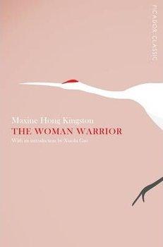 The Woman Warrior-Kingston Maxine Hong