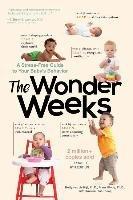 The Wonder Weeks: A Stress-Free Guide to Your Baby's Behavior-Plas-Plooij Xaviera, Plooij Frans X., Rijt Hetty