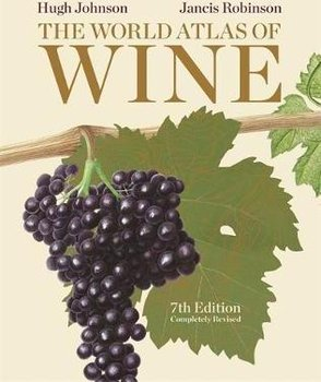 The World Atlas of Wine-Johnson Hugh, Robinson Jancis