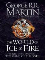 The World of Ice and Fire - Martin George R. R.