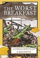 The Worst Breakfast-Mieville China