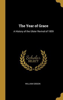 The Year of Grace-Gibson William