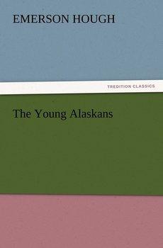 The Young Alaskans-Hough Emerson