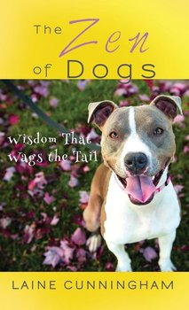 The Zen of Dogs-Cunningham Laine