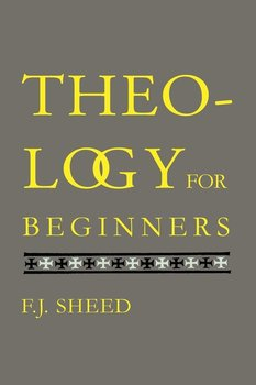Theology for Beginners-Sheed F. J.