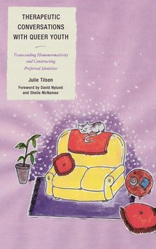 Therapeutic Conversations with Queer Youth-Tilsen Julie
