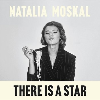 There Is A Star-Natalia Moskal