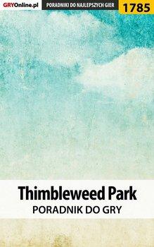 Thimbleweed Park - poradnik do gry-Misztal Grzegorz Alban3k
