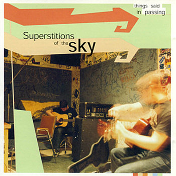 Things Said In Passing-Superstitions Of The Sky