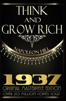 Think and Grow Rich - 1937 Original Masterpiece-Hill Napoleon