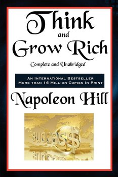 Think and Grow Rich Complete and Unabridged-Hill Napoleon