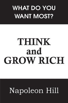 Think and Grow Rich - Hill Napoleon