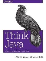 Think Java - Downey Allen B., Mayfield Chris