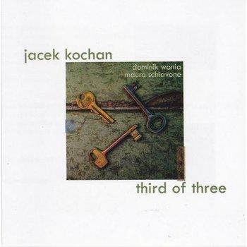 Third Of Three-Kochan Jacek, Schiavone Mauro, Wania Dominik