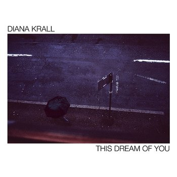 This Dream Of You-Diana Krall